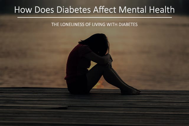 How Does Diabetes Affect Your Mental Health